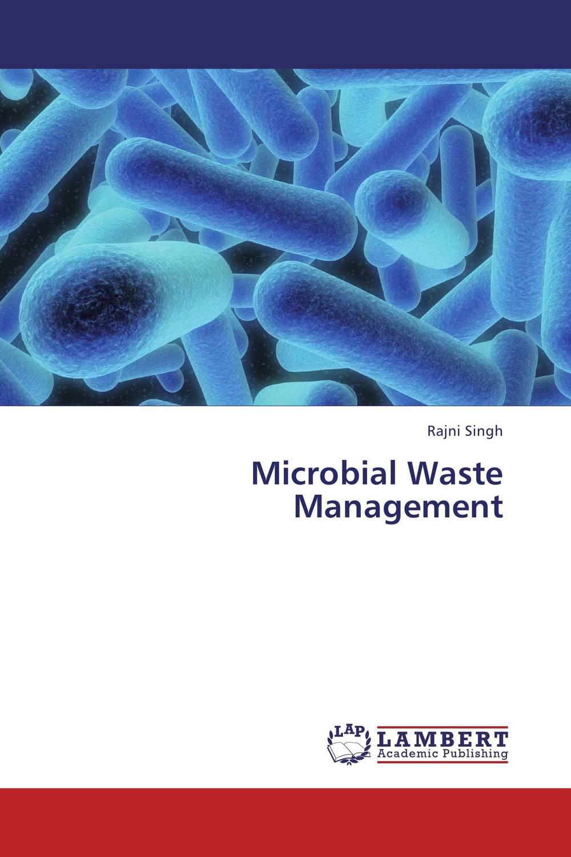 Rajni Singh Microbial Waste Management gurlal singh brar vineet inder singh khinda and ravi sher singh toor non pharmacological behaviour management