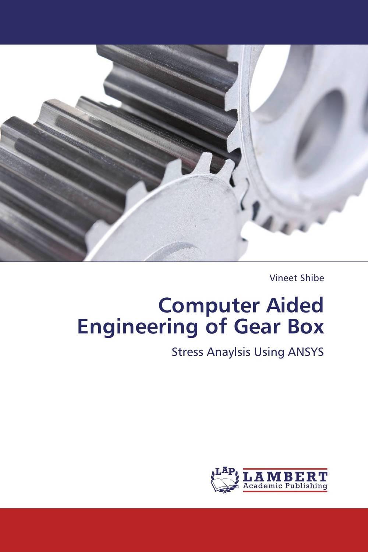 Vineet Shibe Computer Aided Engineering of Gear Box rakesh kumar and vineet shibe comparision conventional pid controller