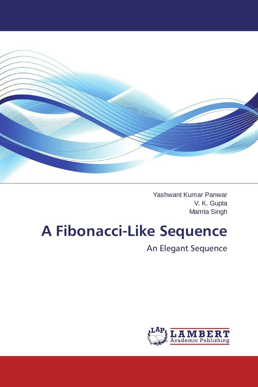 Yashwant Kumar Panwar,V. K. Gupta and Mamta Singh A Fibonacci-Like Sequence neelam singh puneet gupta and yatendra kumar multiparticulate drug delivery system of cephalosporin