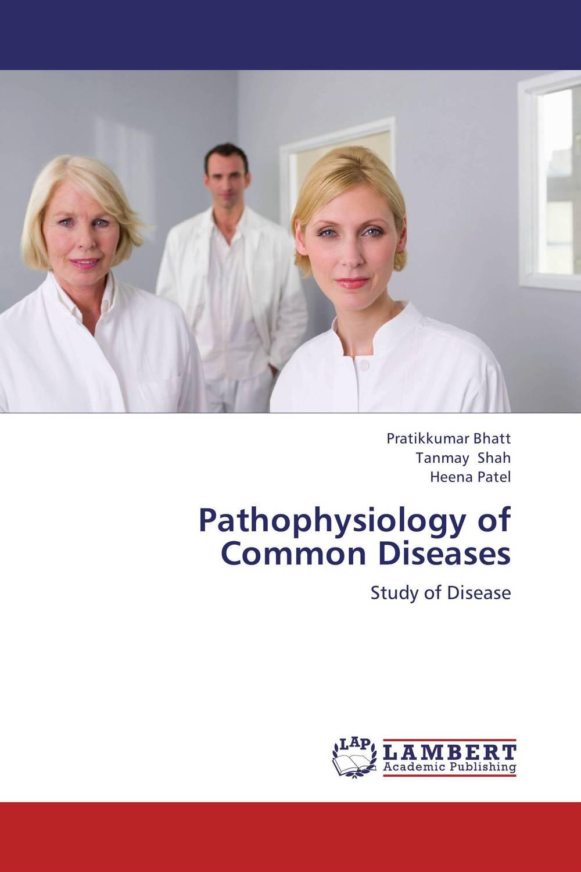 Pratikkumar Bhatt,Tanmay Shah and Heena Patel Pathophysiology of Common Diseases vrunda shah and vipul shah herbal therapy for liver disease