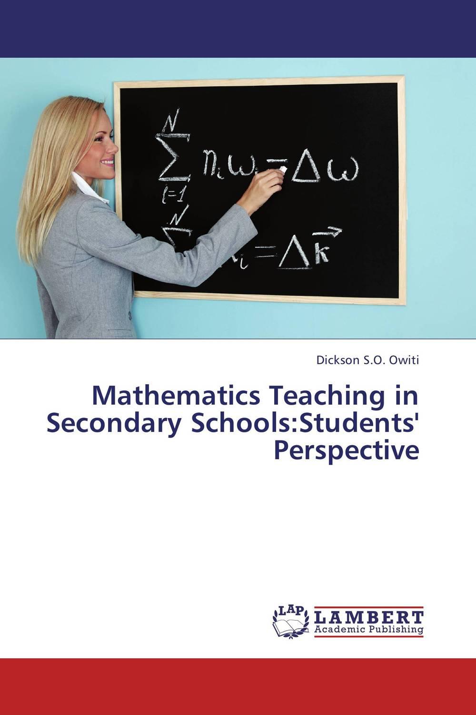 Mathematics Teaching in Secondary Schools:Students' Perspective upstream beginner a1 workbook teacher s book книга для учителя к рабочей тетради