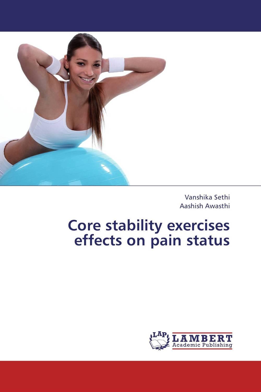 Core stability exercises effects on pain status vipin chandankar pranav rajaram bhoyar and baliram n ninawe investigation on cucumber mosaic virus