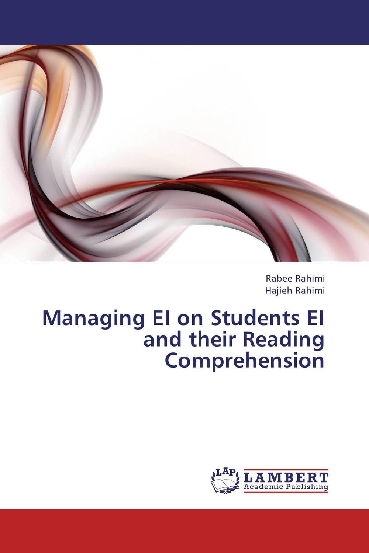 Rabee Rahimi and Hajieh Rahimi Managing EI on Students EI and their Reading Comprehension лаки для ногтей models own лак для ногтей studio 54 models own