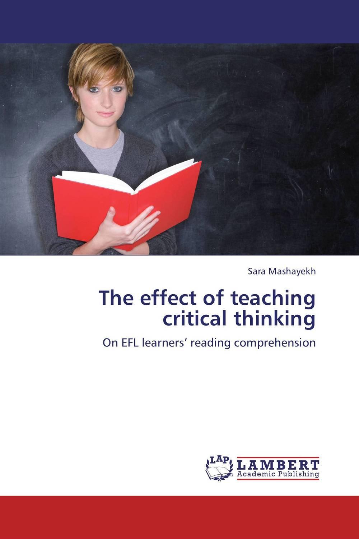 Sara Mashayekh The effect of teaching critical thinking roshanak nouralian learning based readiness and speaking ability of efl learners