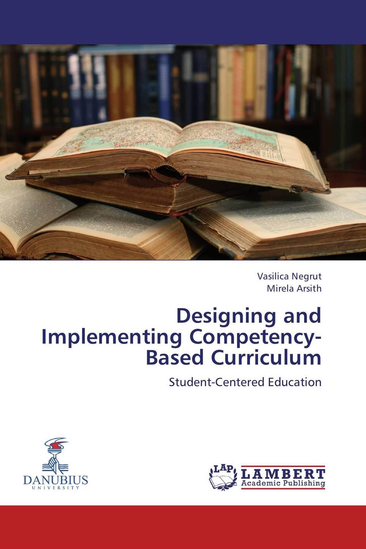 Vasilica Negrut and Mirela Arsith Designing and Implementing Competency-Based Curriculum mirela catrinel voicu websites on tourism