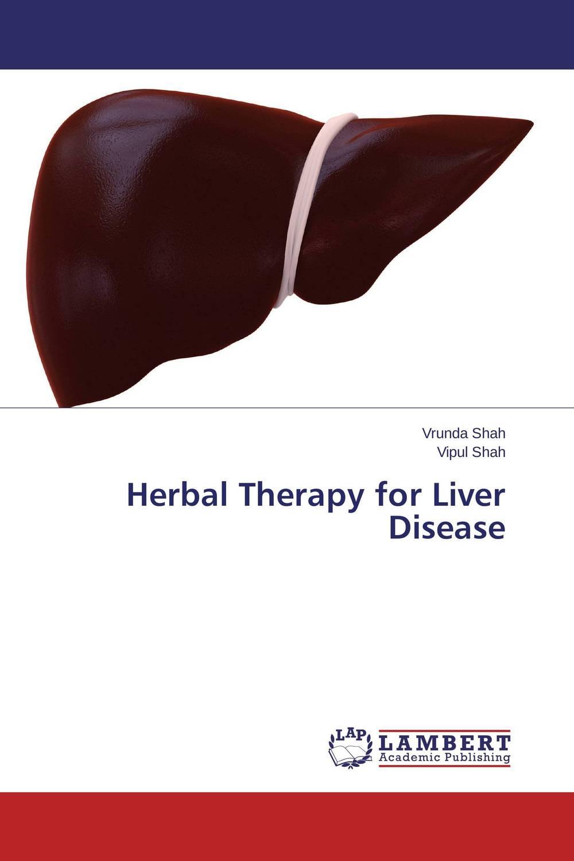 Vrunda Shah and Vipul Shah Herbal Therapy for Liver Disease vrunda shah and vipul shah herbal therapy for liver disease