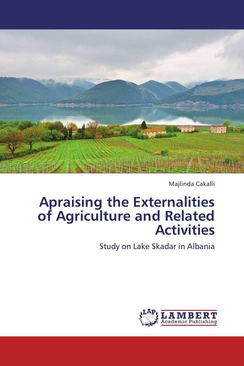 Majlinda Cakalli. Apraising the Externalities of Agriculture and Related Activities