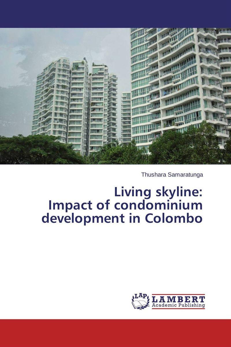 Living  skyline:  Impact of condominium development in Colombo