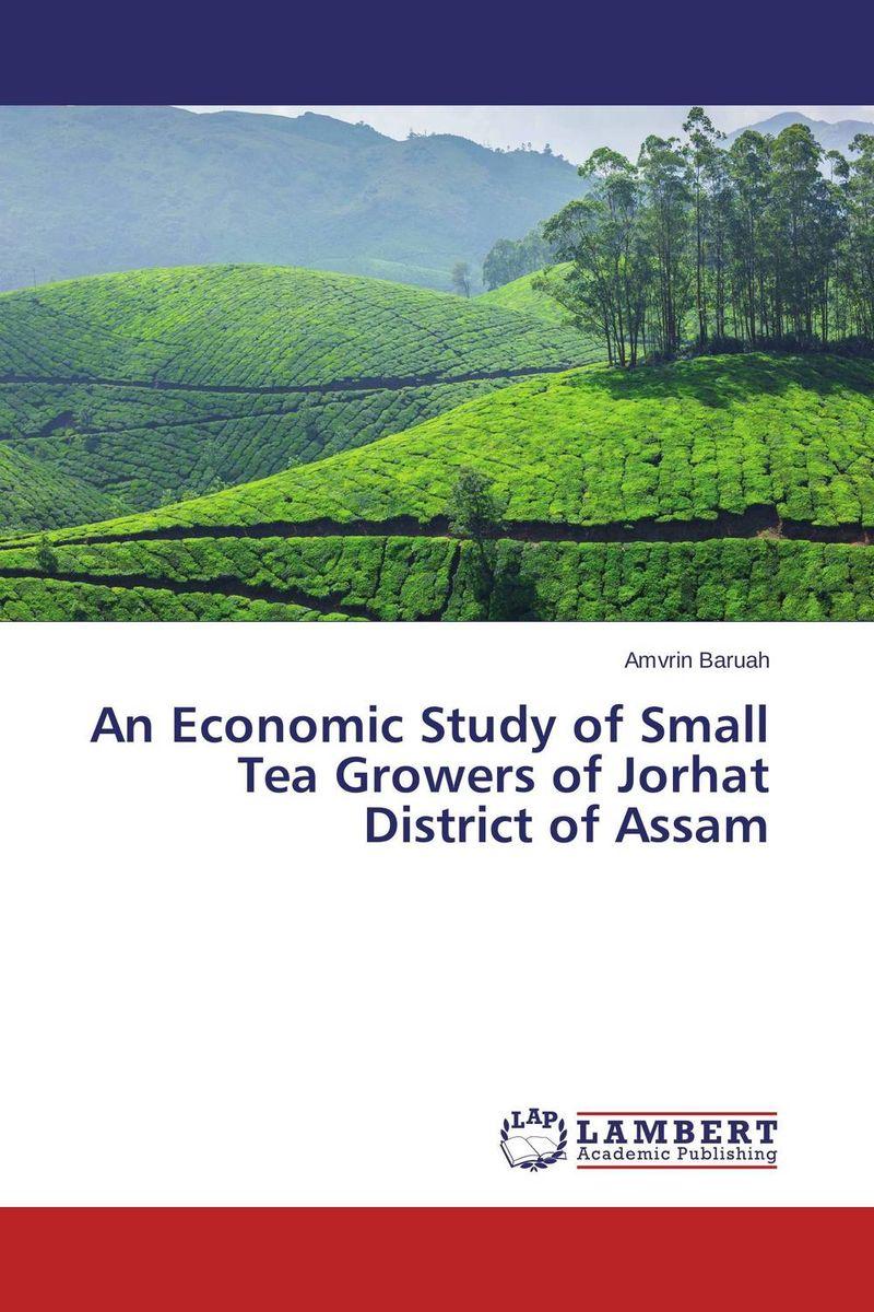 Amvrin Baruah An Economic Study of Small Tea Growers of Jorhat District of Assam baja alloy rear bumper orange color for hpi km rovan 1 5 baja 5b 851241