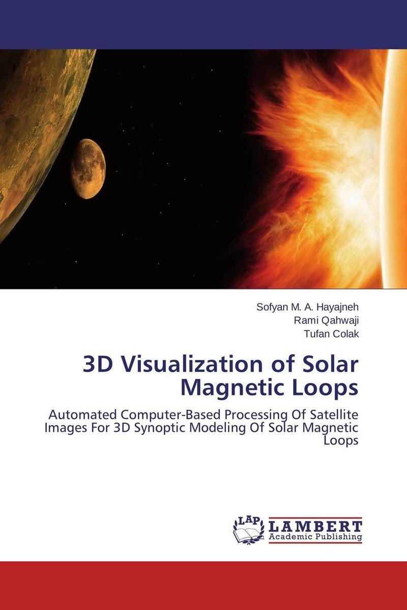 Sofyan M. A. Hayajneh,Rami Qahwaji and Tufan Colak. 3D Visualization of Solar Magnetic Loops
