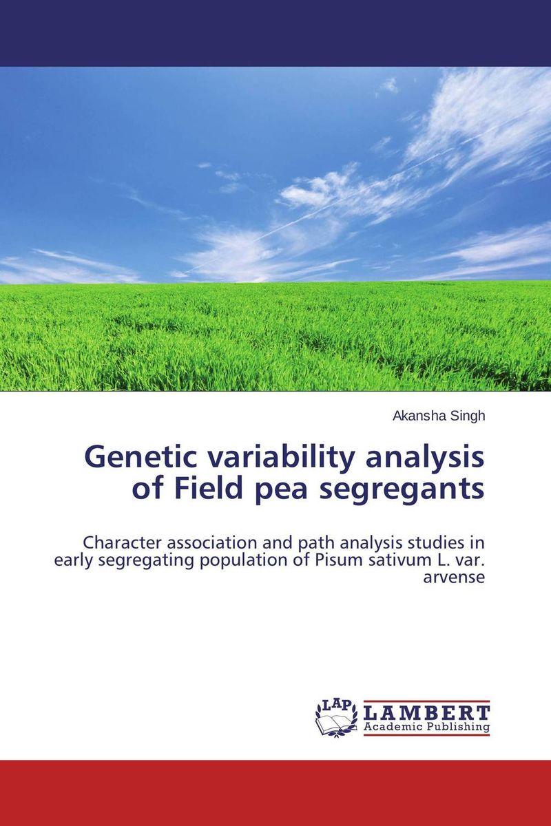 Akansha Singh Genetic variability analysis of Field pea segregants purnima sareen sundeep kumar and rakesh singh molecular and pathological characterization of slow rusting in wheat