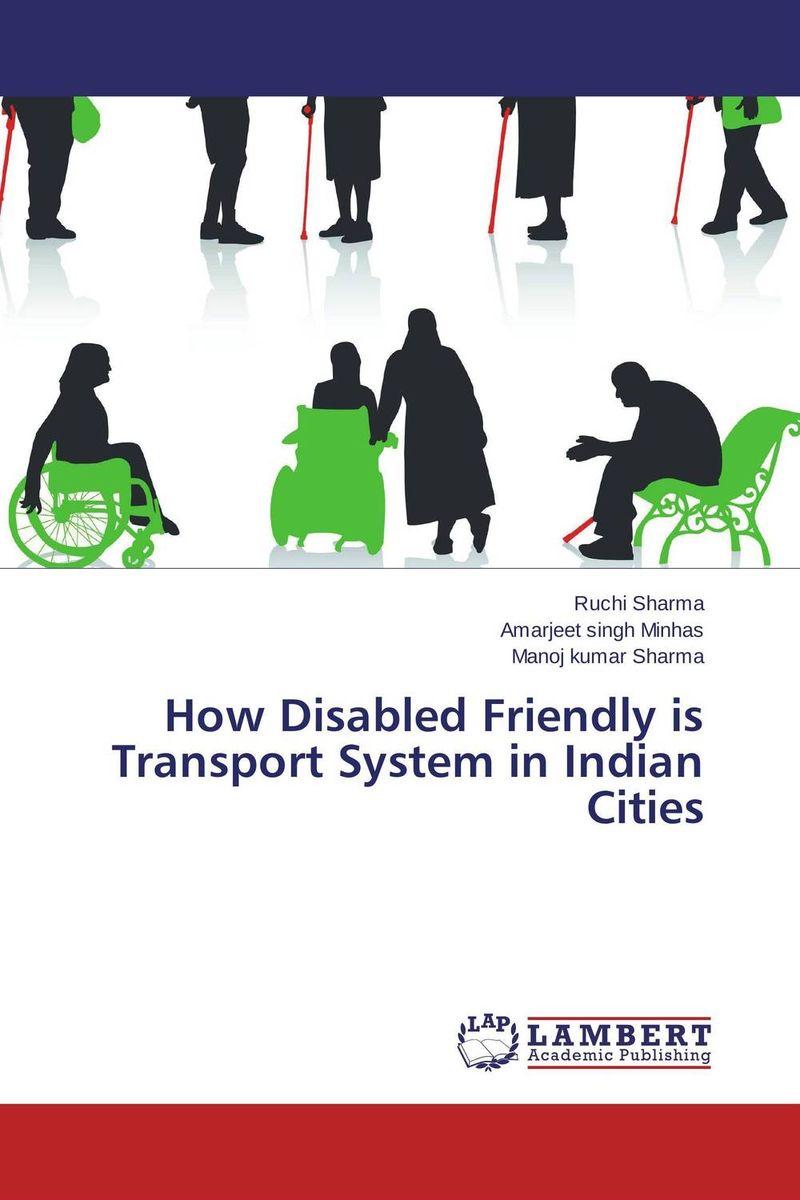 Ruchi Sharma,Amarjeet singh Minhas and Manoj Kumar Sharma How Disabled Friendly is Transport System in Indian Cities  anuj kumar sharma and vipul sharma ofdm communication system