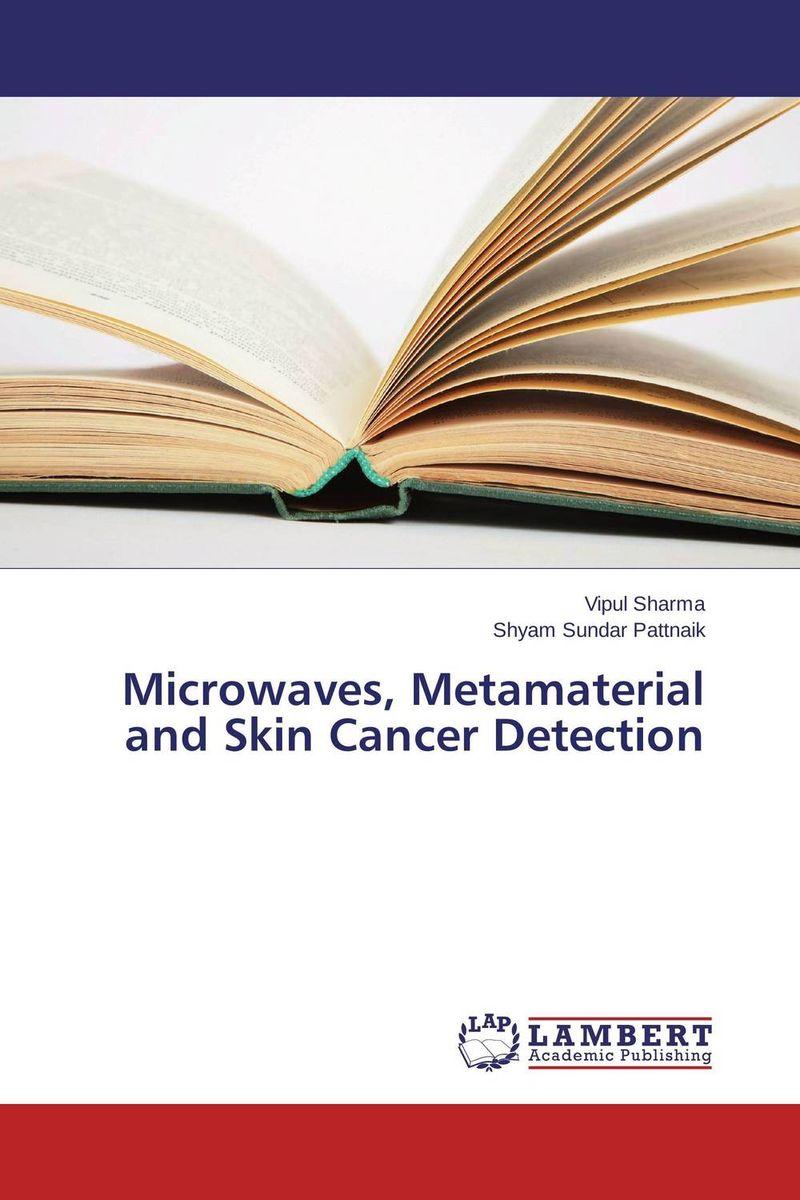 Vipul Sharma and Shyam Sundar Pattnaik Microwaves, Metamaterial and Skin Cancer Detection  anuj kumar sharma and vipul sharma ofdm communication system