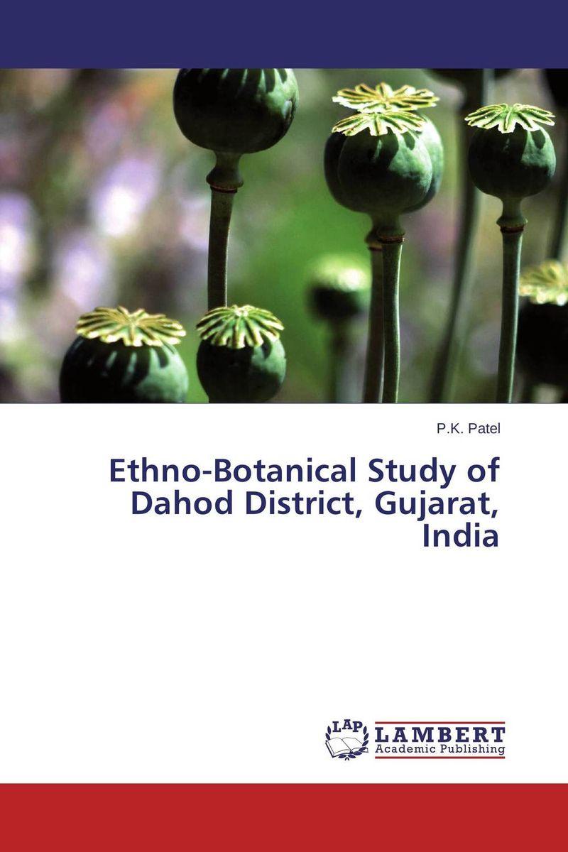 P.K. Patel Ethno-Botanical Study of Dahod District, Gujarat, India