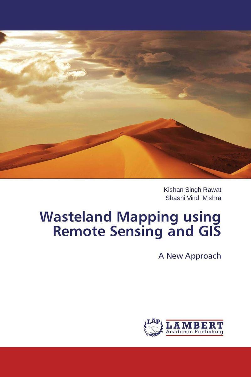 Kishan Singh Rawat and Shashi Vind Mishra Wasteland Mapping using Remote Sensing and GIS atamjit singh pal paramjit kaur khinda and amarjit singh gill local drug delivery from concept to clinical applications