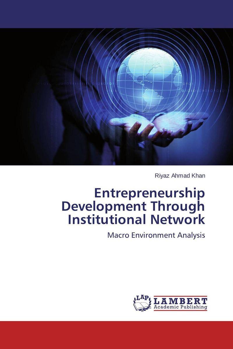 Entrepreneurship Development Through Institutional Network a single man