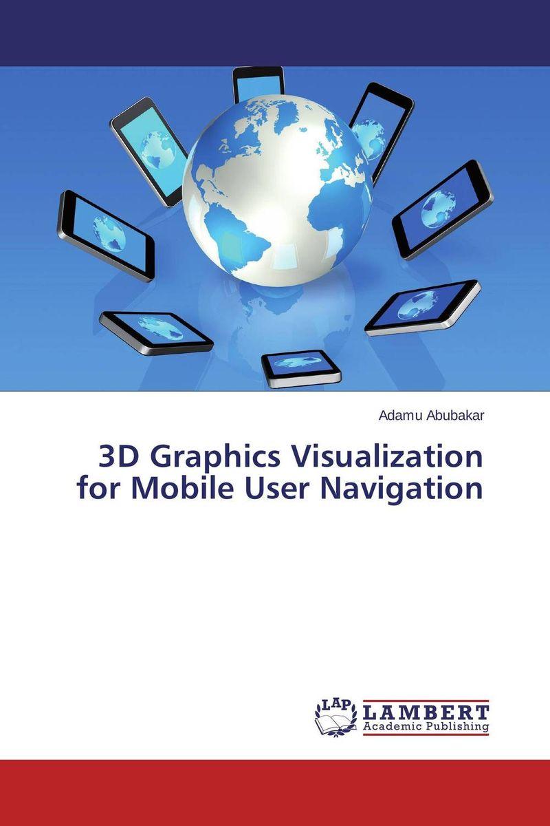 Adamu Abubakar. 3D Graphics Visualization for Mobile User Navigation