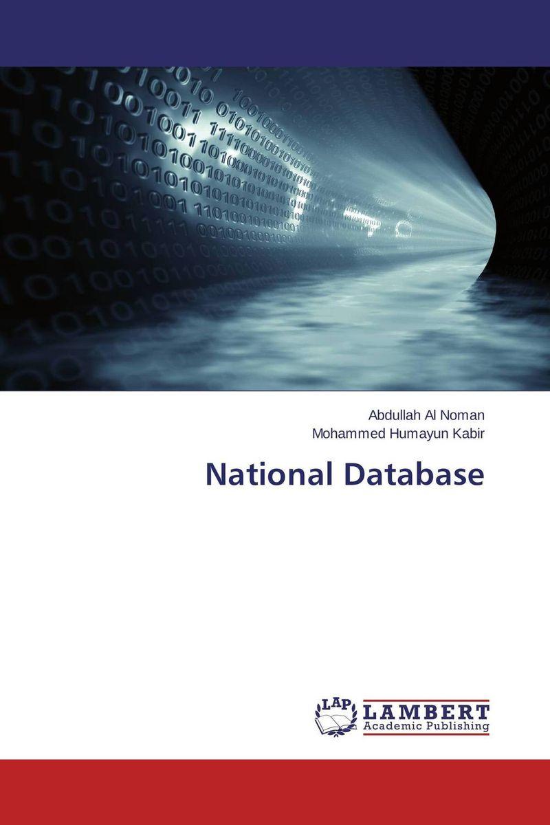 Abdullah Al Noman and Mohammed Humayun Kabir National Database
