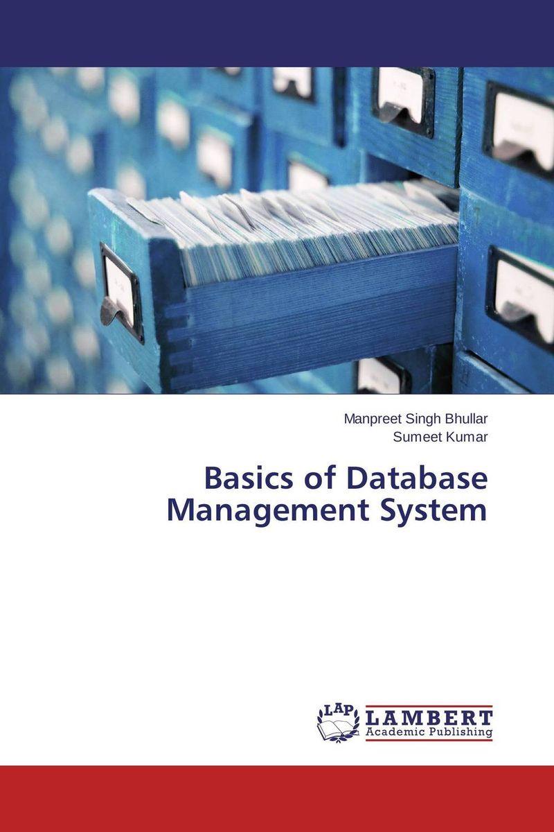 Manpreet Singh Bhullar and Sumeet Kumar Basics of Database Management System gurpreet kaur deepak grover and sumeet singh chlorhexidine chip