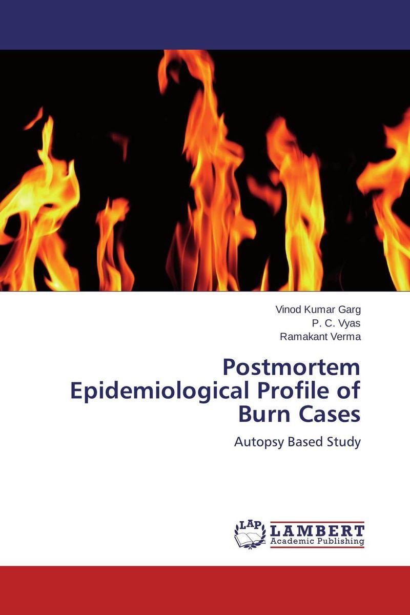Vinod Kumar Garg,P. C. Vyas and Ramakant Verma Postmortem Epidemiological Profile of Burn Cases vinod kumar singh c p srivastava and santosh kumar genetics of slow rusting resistance in field pea