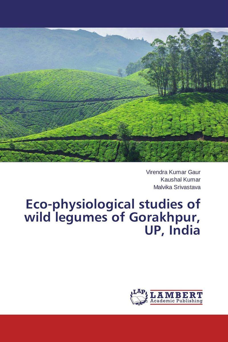 Virendra Kumar Gaur,Kaushal Kumar and Malvika Srivastava Eco-physiological studies of wild legumes of Gorakhpur, UP, India vinod kumar singh c p srivastava and santosh kumar genetics of slow rusting resistance in field pea