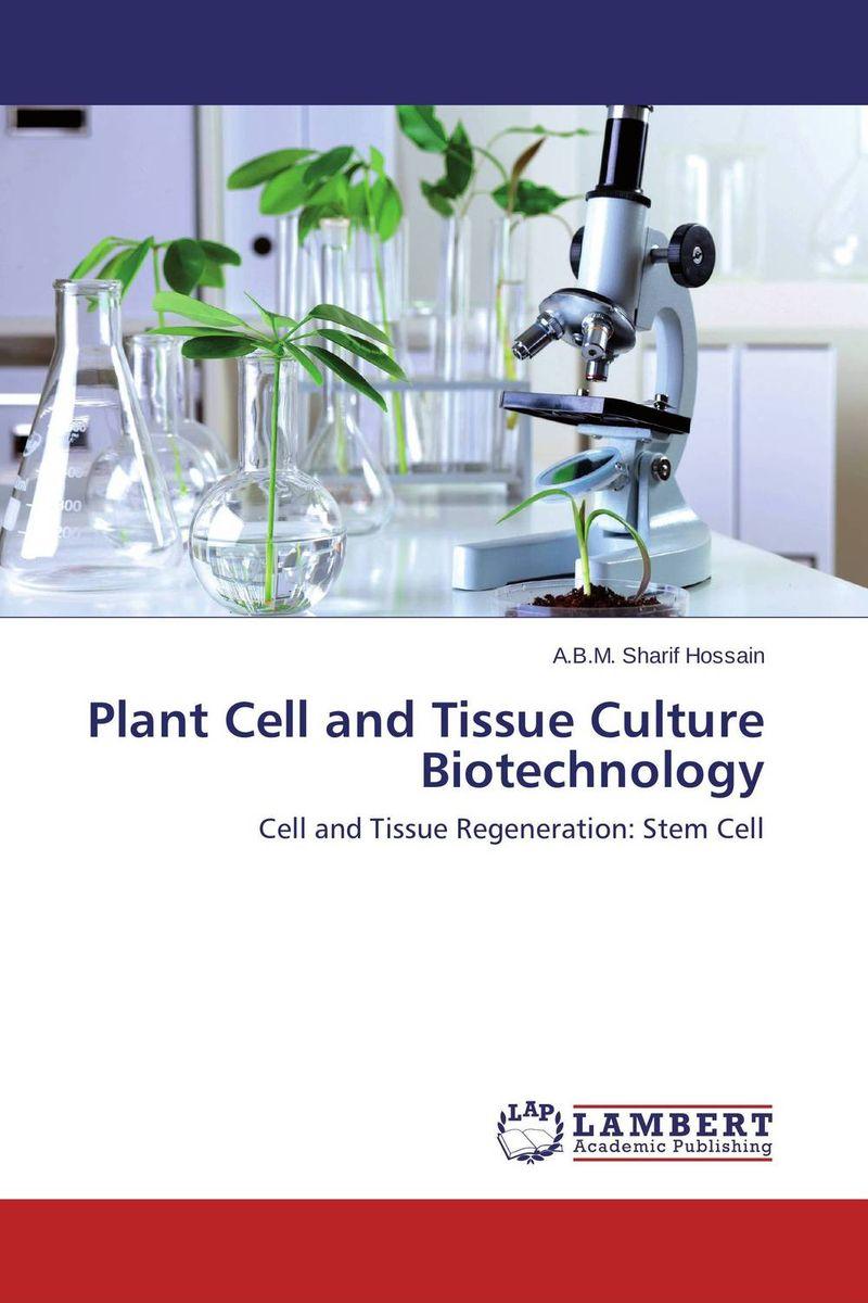 A.B.M. Sharif Hossain Plant Cell and Tissue Culture Biotechnology abm sharif hossain and fusao mizutani dwarfing peach trees grafted on vigorous rootstocks