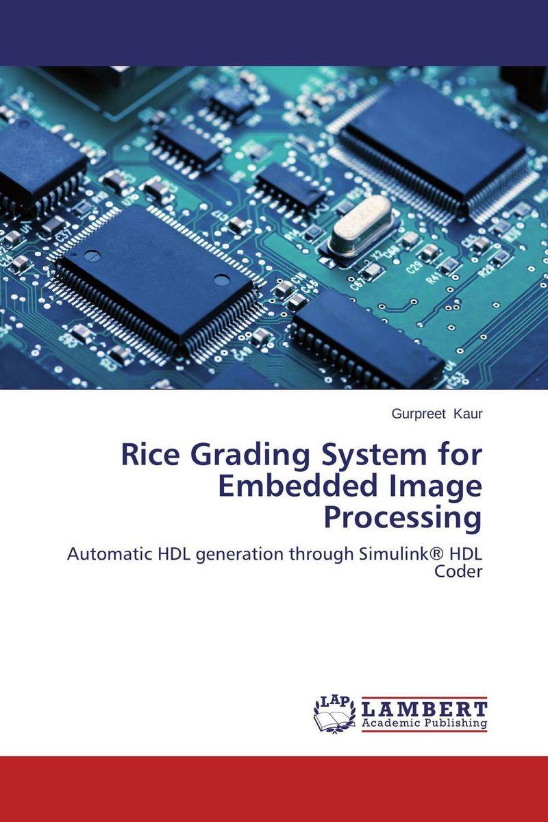 Gurpreet Kaur Rice Grading System for Embedded Image Processing gurpreet kaur deepak grover and sumeet singh chlorhexidine chip
