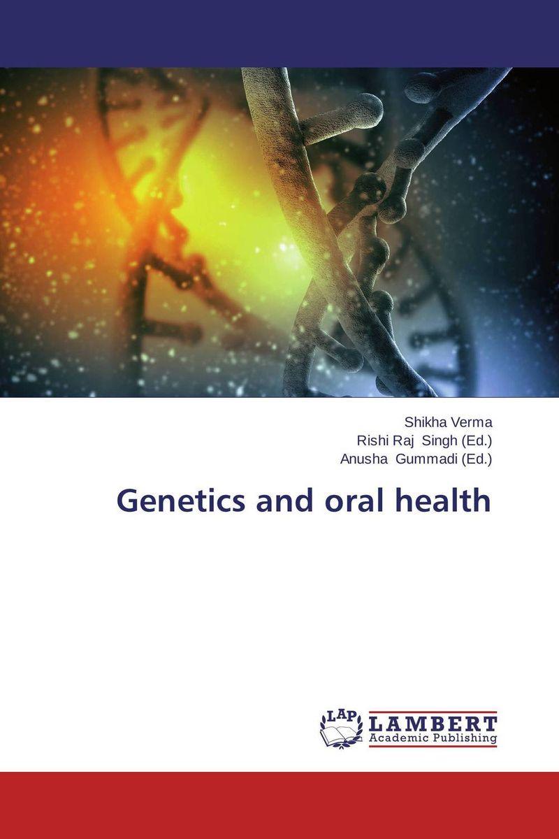 Shikha Verma,Rishi Raj Singh and Anusha Gummadi Genetics and oral health bhawna arora mridul mahajan and vineet inder singh khinda multidisciplinary team approach to cleft lip and palate management