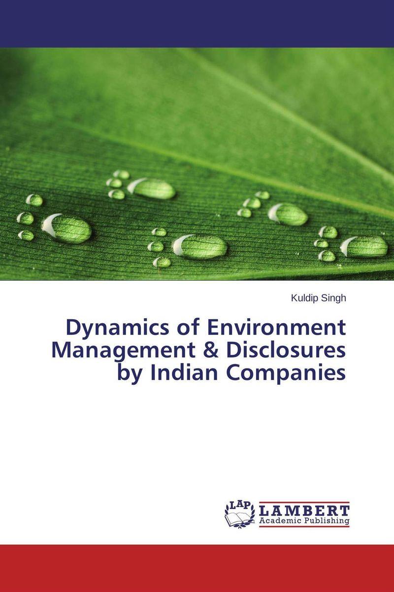 Kuldip Singh Dynamics of Environment Management & Disclosures by Indian Companies gurlal singh brar vineet inder singh khinda and ravi sher singh toor non pharmacological behaviour management