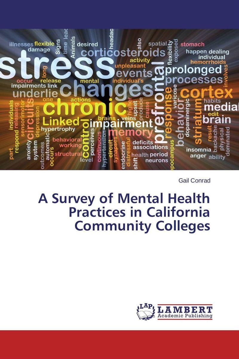 A Survey of Mental Health Practices in California Community Colleges набор для бритья p