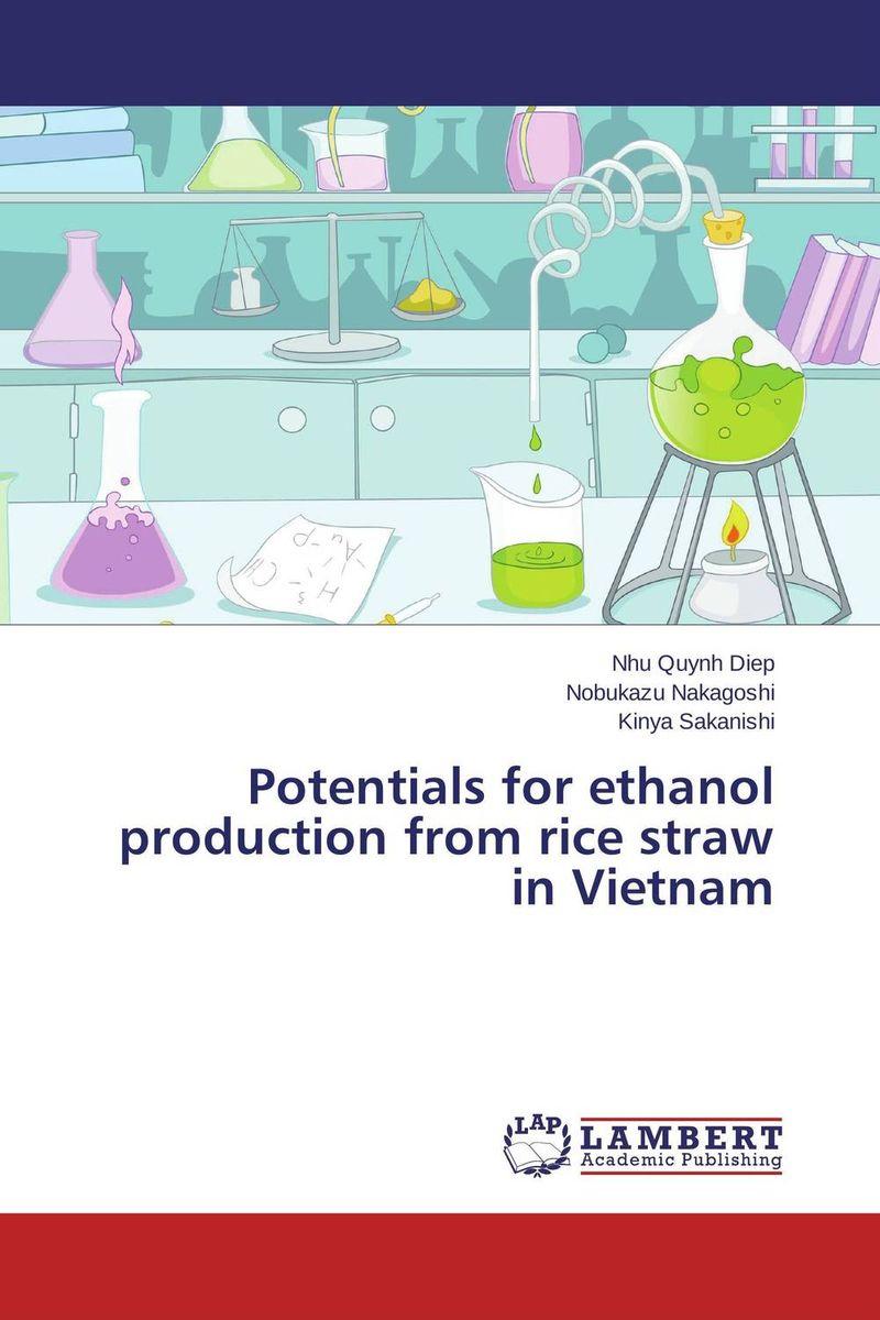 Nhu Quynh Diep,Nobukazu Nakagoshi and Kinya Sakanishi Potentials for ethanol production from rice straw in Vietnam sadat khattab usama abdul raouf and tsutomu kodaki bio ethanol for future from woody biomass