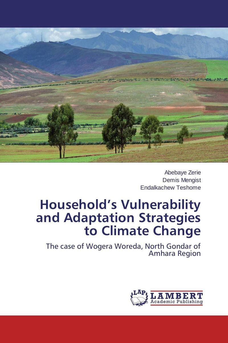 Abebaye Zerie,Demis Mengist and Endalkachew Teshome Household's Vulnerability and Adaptation Strategies to Climate Change brio железная дорога с вокзалом 33028 стартовый набор