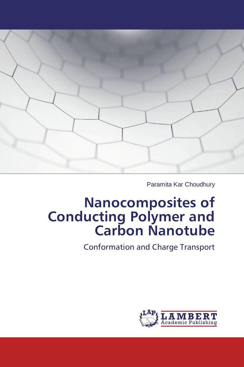 Nanocomposites of Conducting Polymer and Carbon Nanotube awanish kumar production and purification of cellulase from lignocellulosic wastes