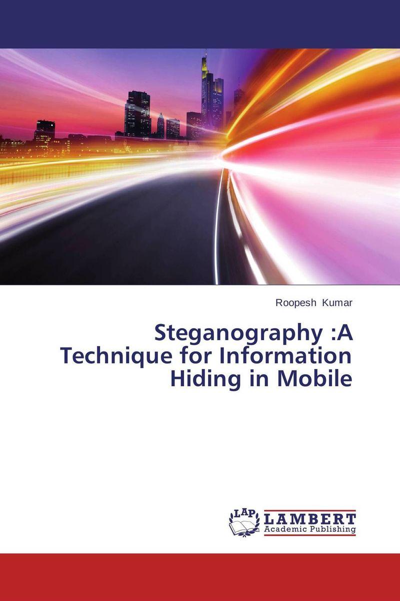 Steganography :A Technique for Information Hiding in Mobile upstream beginner a1 workbook teacher s book книга для учителя к рабочей тетради