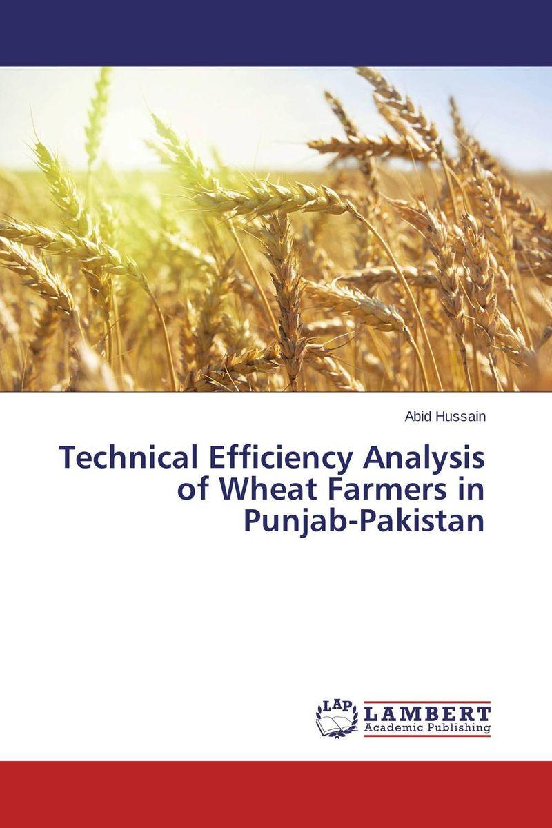 Abid Hussain Technical Efficiency Analysis of Wheat Farmers in Punjab-Pakistan purnima sareen sundeep kumar and rakesh singh molecular and pathological characterization of slow rusting in wheat