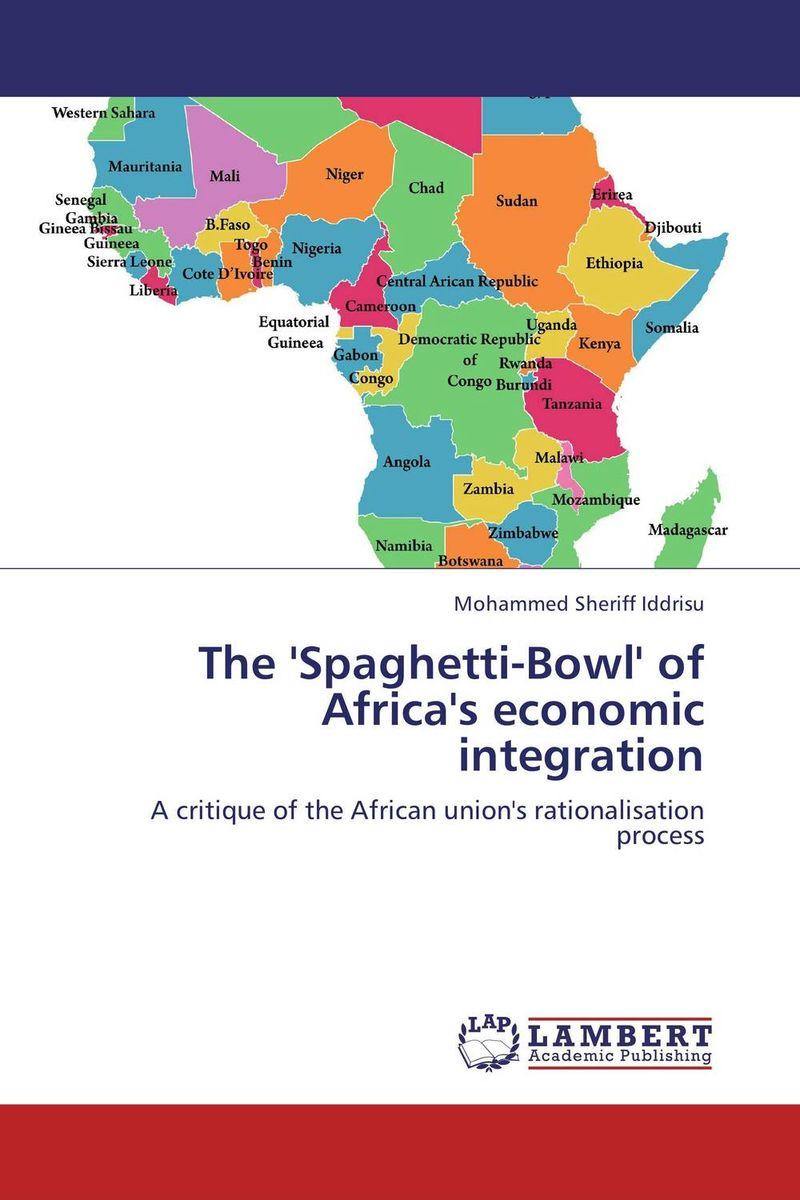 цены  The 'Spaghetti-Bowl' of Africa's economic integration