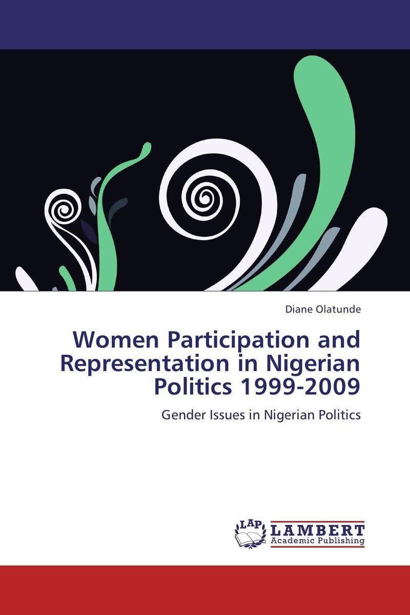 Diane Olatunde Women Participation and Representation in Nigerian Politics 1999-2009 sahar bazzaz forgotten saints – history power and politics in the making of modern morocco