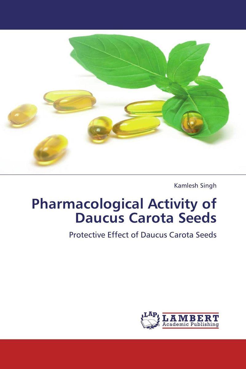Kamlesh Singh Pharmacological Activity of Daucus Carota Seeds gurlal singh brar vineet inder singh khinda and ravi sher singh toor non pharmacological behaviour management
