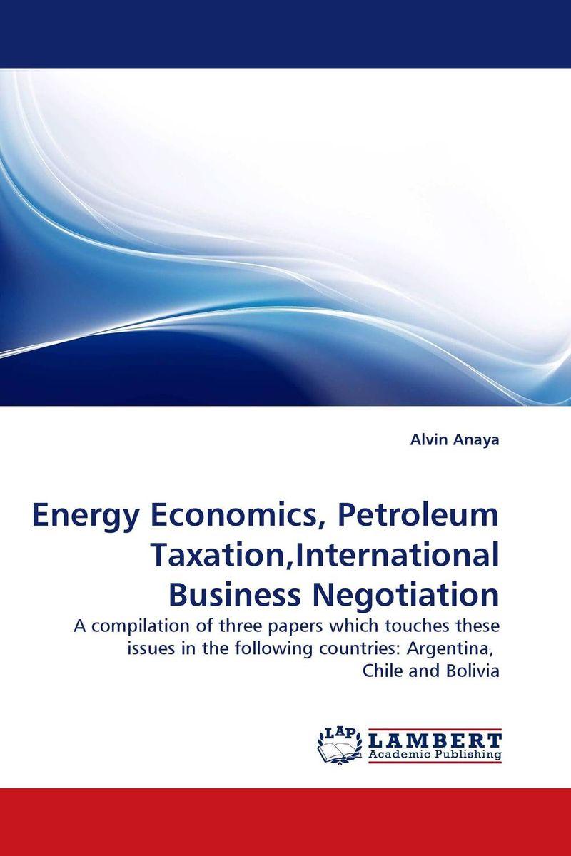 Energy Economics, Petroleum Taxation,International Business Negotiation michel legrand