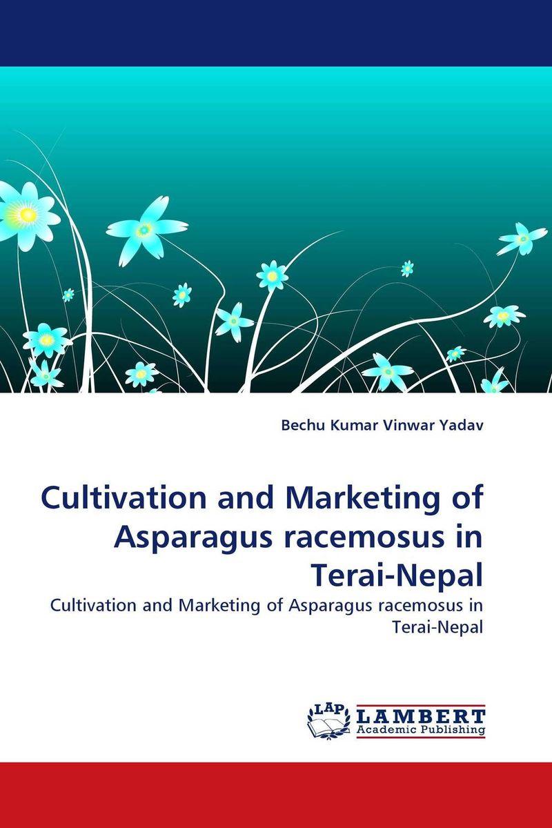 Bechu Kumar Vinwar Yadav Cultivation and Marketing of Asparagus racemosus in Terai-Nepal brijesh yadav and rakesh kumar soil zinc fractions and nutritional composition of seeded rice