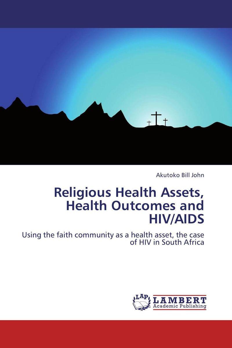 Akutoko Bill John Religious Health Assets, Health Outcomes and HIV/AIDS ogonna anaekwe and uzochukwu amakom health expenditure health outcomes and economic development