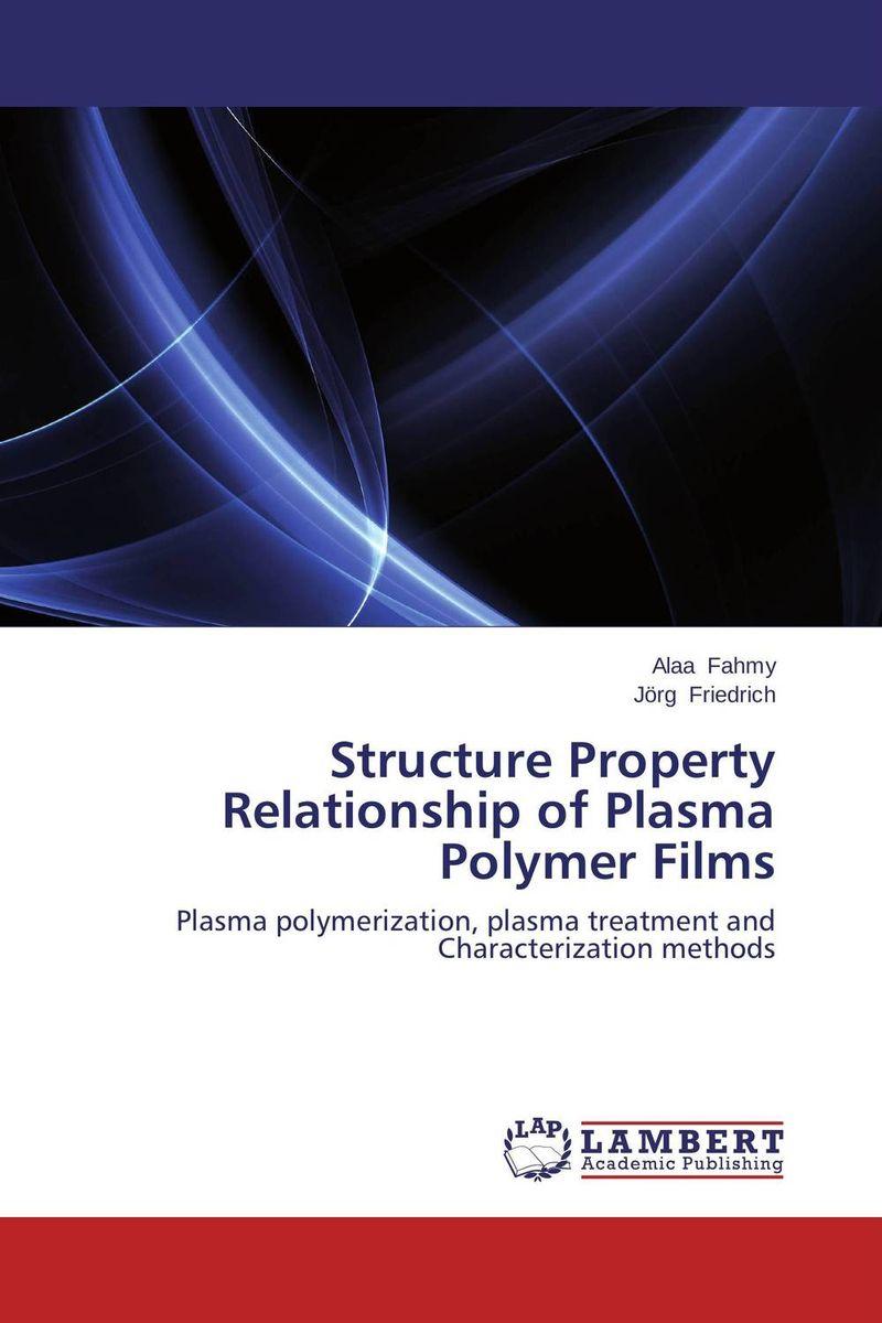 Structure Property Relationship of Plasma Polymer Films