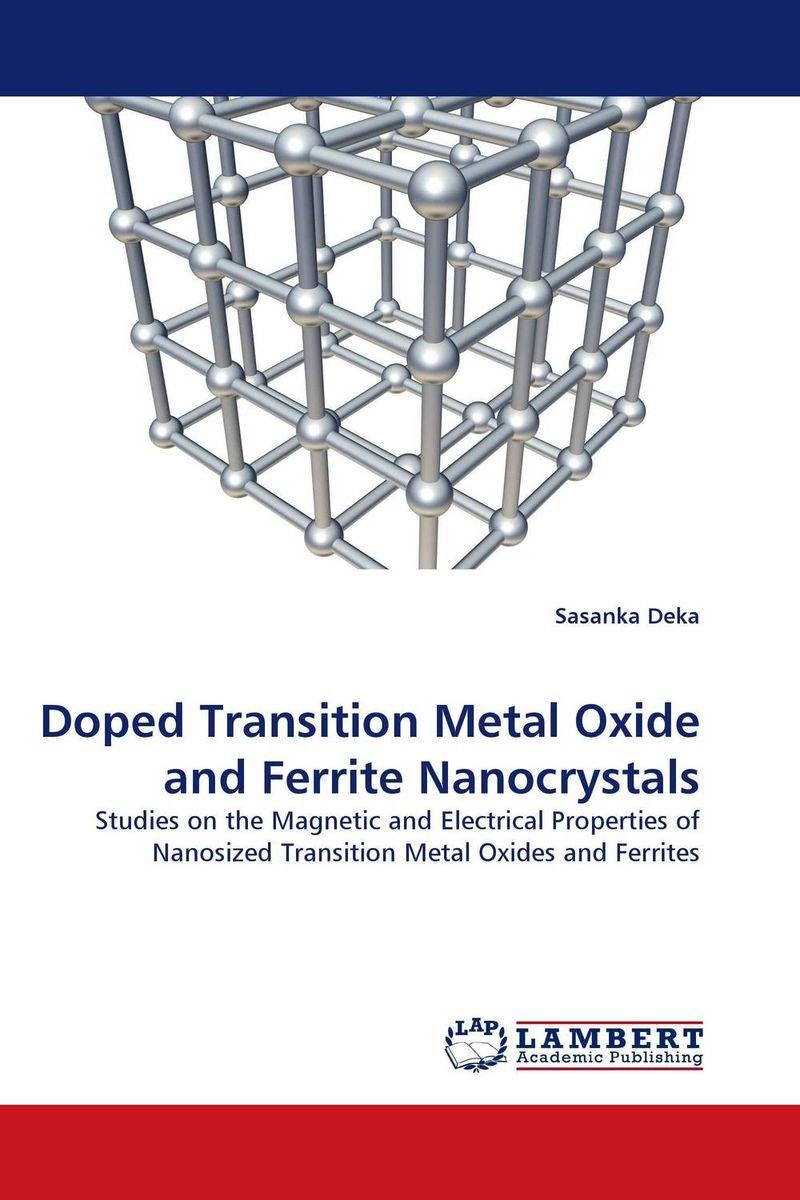 Sasanka Deka Doped Transition Metal Oxide and Ferrite Nanocrystals girjesh singh v ganesan and s b shrivastava structural studies of nano crystalline metal oxide films