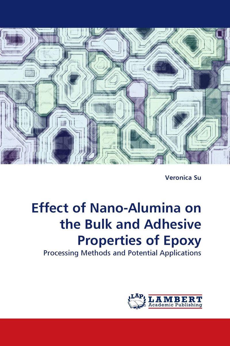Effect of Nano-Alumina on the Bulk and Adhesive Properties of Epoxy williams beatriz secret life of violet grant