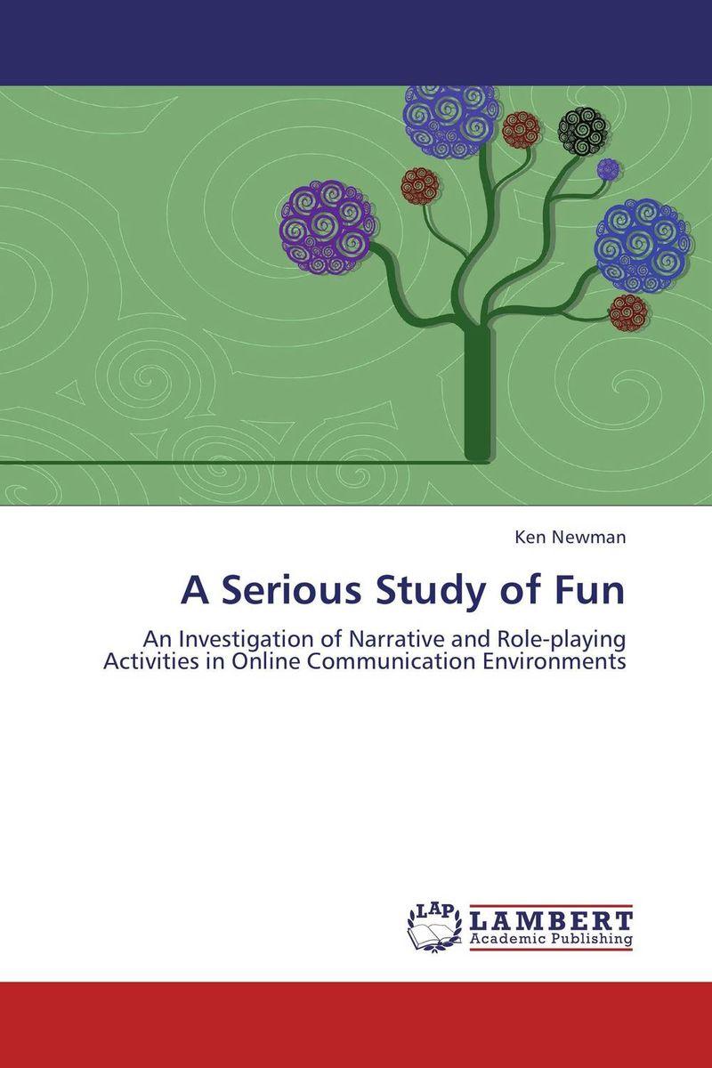 Ken Newman. A Serious Study of Fun