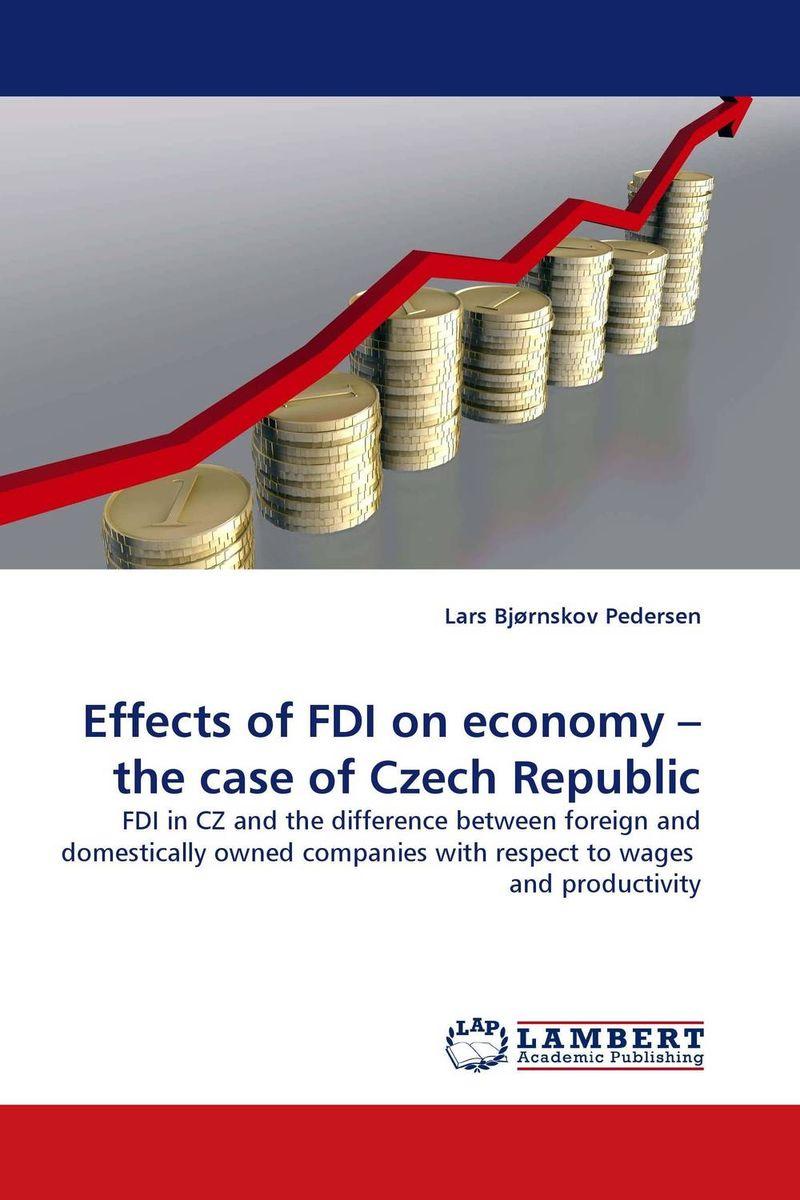 Lars Bjornskov Pedersen Effects of FDI on economy – the case of Czech Republic