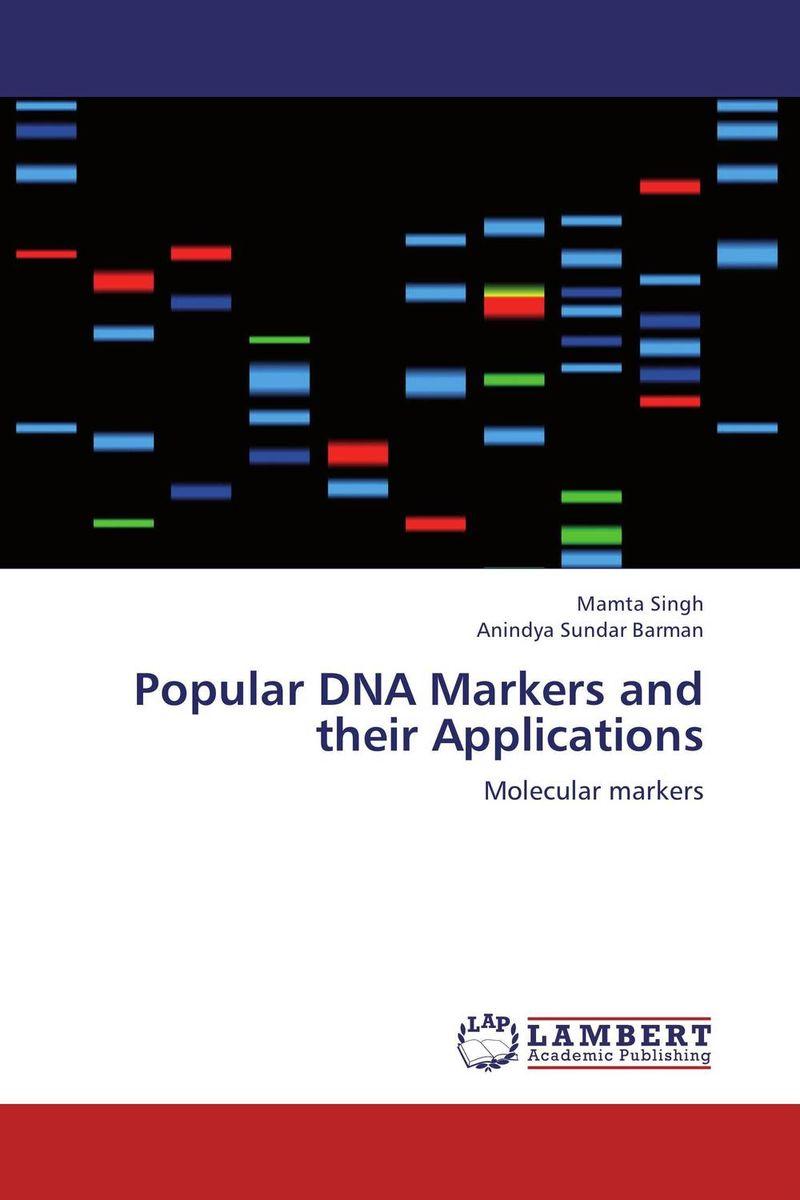 Mamta Singh and Anindya Sundar Barman Popular DNA Markers and their Applications santosh kumar singh biodiversity assessment in ocimum using molecular markers