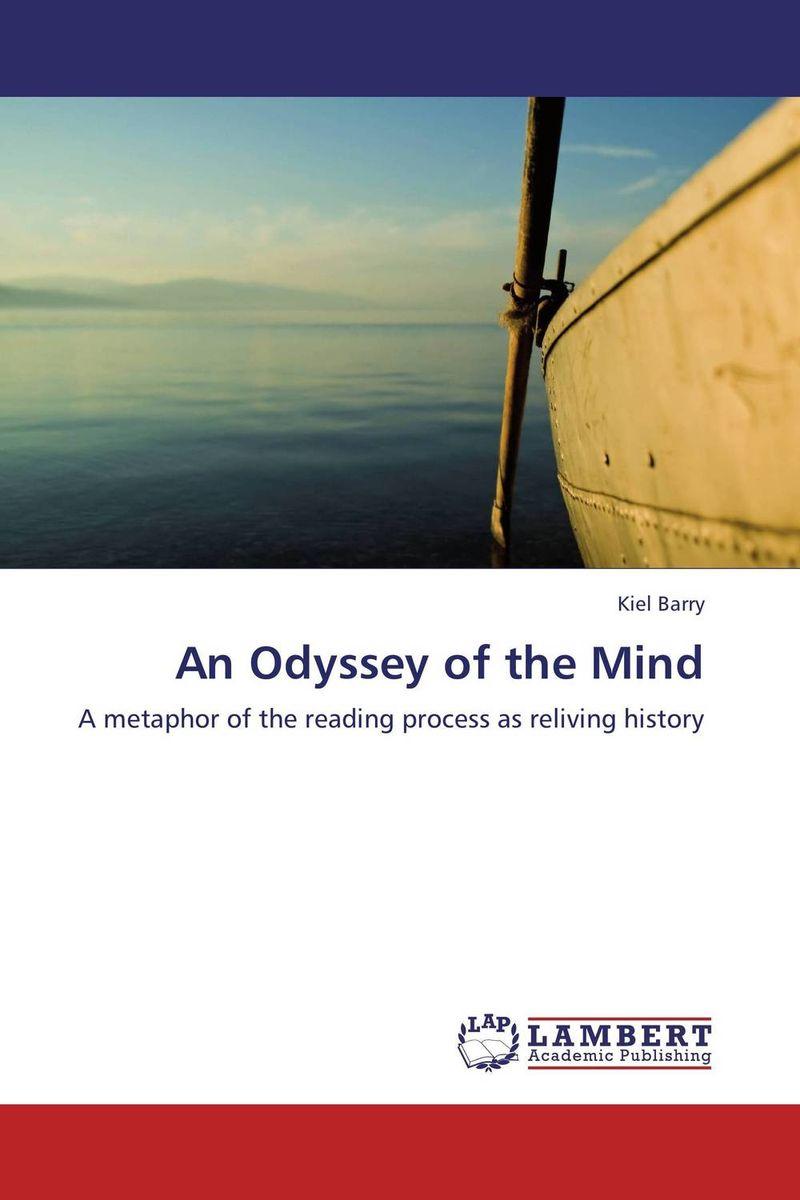 Kiel Barry An Odyssey of the Mind bruce kawin mind of the novel