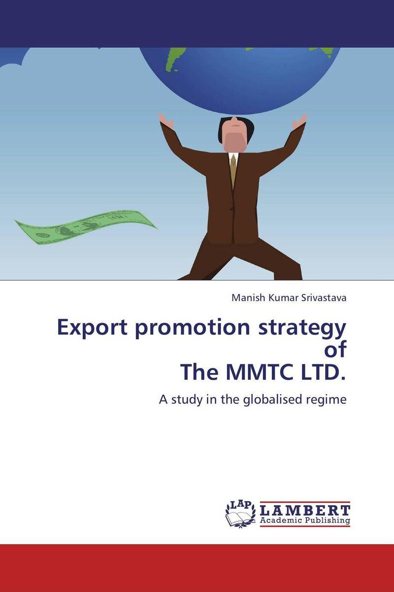 Manish Kumar Srivastava Export promotion strategy of The MMTC LTD. vinod kumar singh c p srivastava and santosh kumar genetics of slow rusting resistance in field pea