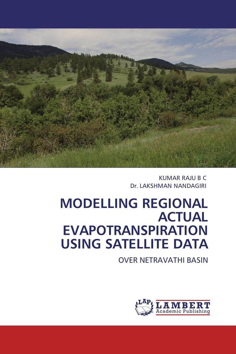 KUMAR RAJU B C and Dr. LAKSHMAN NANDAGIRI MODELLING REGIONAL ACTUAL EVAPOTRANSPIRATION USING SATELLITE DATA hatem hussny hassan study of atmospheric ozone variations from surface and satellite data